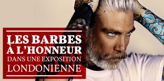 les barbes lhonneur dans une exposition londonienne - Coloration Barbe