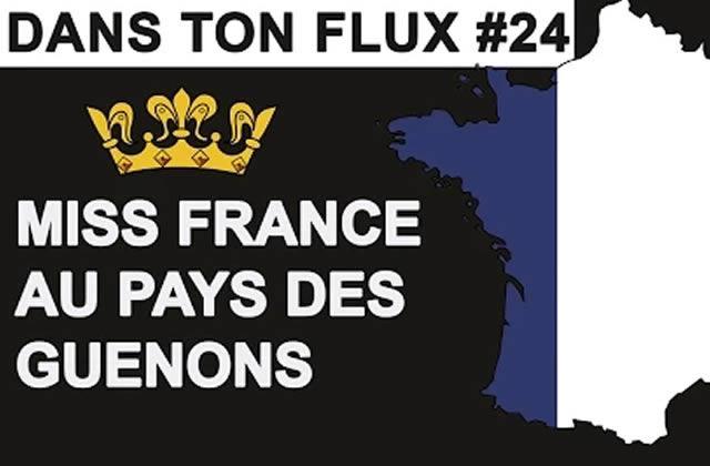 Dans ton flux #24 — Miss France au pays des guenons