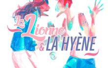 La Lionne et la Hyène — Fables Prodigieusement Inutiles