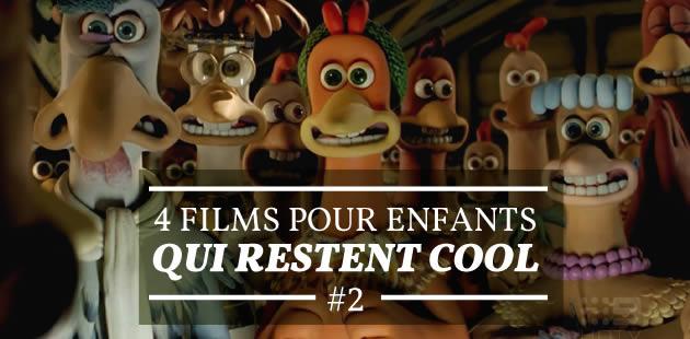 Quatre films pour enfants qui restent cool #2