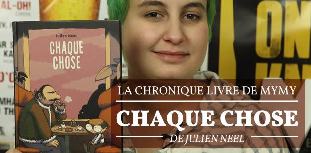 « Chaque chose » (Julien Neel) — Chronique Livres #12
