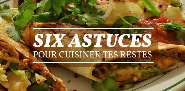 Cuisiner les restes en six astuces simple
