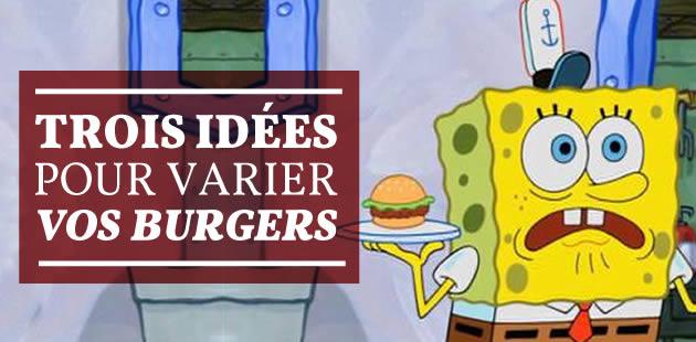 3 alternatives au bœuf pour des burgers originaux (et/ou végétariens)!
