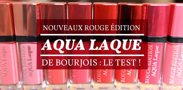Nouveaux Rouge Édition Aqua Laque de Bourjois : le test !