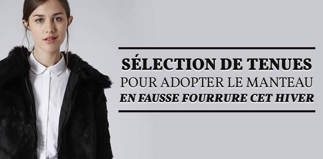 big-selection-tenues-manteau-fausse-fourrure-hiver-2015