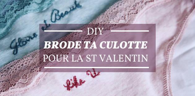 DIY — Brode ta culotte pour la Saint Valentin !