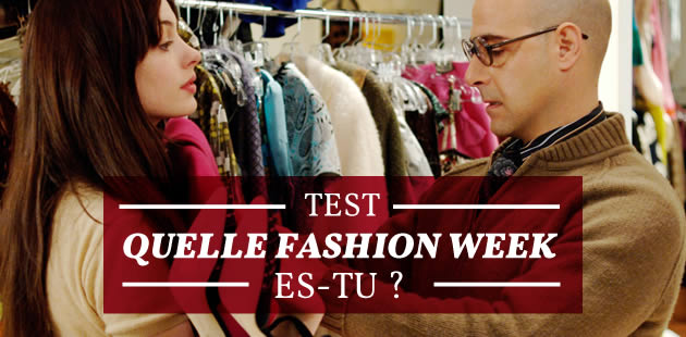 Test — Quelle Fashion Week es-tu ?
