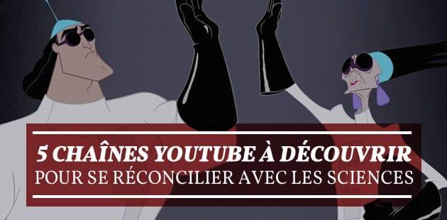Cinq chaînes YouTube à découvrir pour se réconcilier avec les sciences