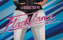 Get the Look Flashdance pour la #GrosseTeuf du 27 mars 2015 !