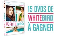 «White Bird »sort en DVD — 15 exemplaires à gagner !