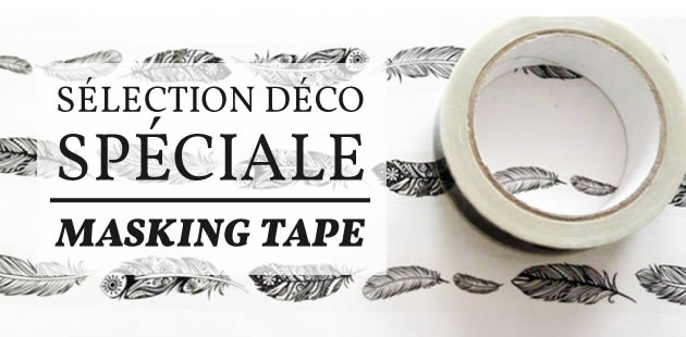 Sélection déco — Spéciale masking tape !