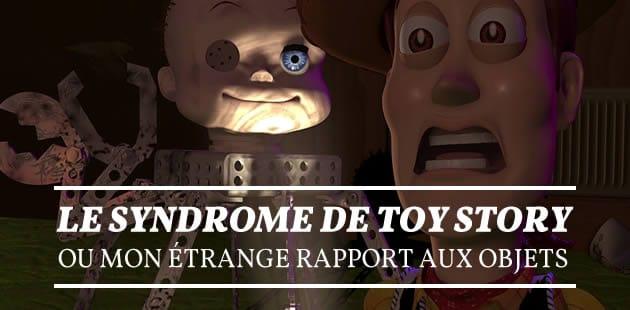 big-syndrome-toy-story-objets