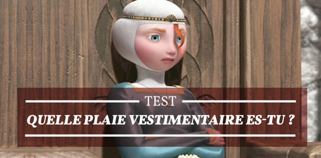 Test — Quelle plaie vestimentaire es-tu ?