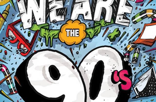 5×2 places à gagner pour la We Are The 90's du 25 avril 2015 à Montpellier !