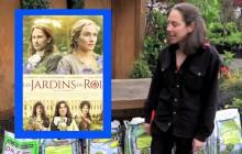«Les Jardins du Roi», de et avec Alan Rickman, a son Tutotal