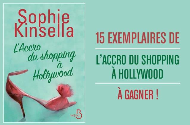 15 exemplaires de 'L'Accro du shopping à Hollywood' de Sophie Kinsella à gagner
