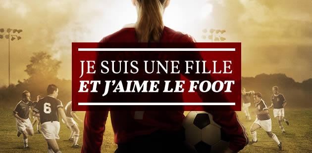 Je suis une fille et j'aime le foot