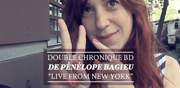 Double chronique BD de Pénélope Bagieu «live from New York » (màj)