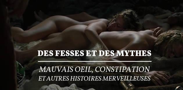 Des fesses et des mythes : mauvais oeil, constipation et autres histoires merveilleuses