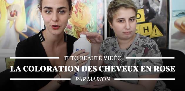 Tuto beauté vidéo — La coloration des cheveux en rose, par Marion