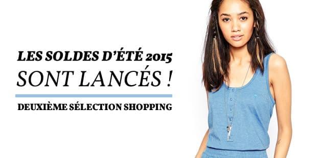Les soldes d'été 2015 sont lancés ! — Deuxième sélection shopping