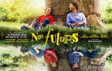 CinémadZ Paris — «Nos Futurs» en avant-première le 20 juillet en présence du réalisateur!