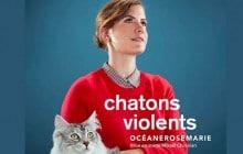 Océanerosemarie révolutionne l'humour militant, dans «Chatons Violents»