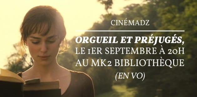 CinémadZ Paris — «Orgueil et Préjugés» le 1er septembre 2015