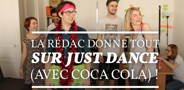 La rédac donne tout sur Just Dance (avec Coca-Cola) !