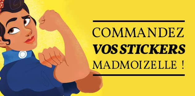 Commandez vos stickers madmoiZelle !