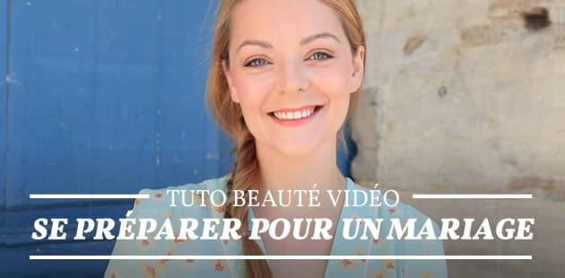 Tuto Beauté Vidéo – Se préparer pour un mariage