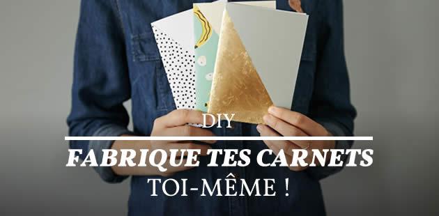 DIY — Fabrique tes carnets toi-même !