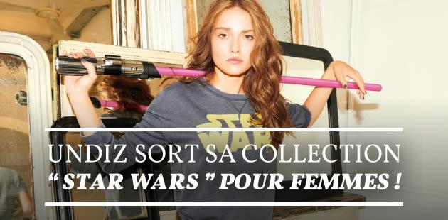 Undiz sort sa collection «Star Wars» pour femmes !