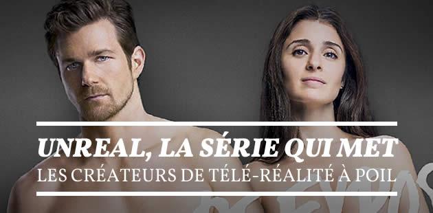 UnREAL, la série qui met les créateurs de télé-réalité à poil, débarque en France !