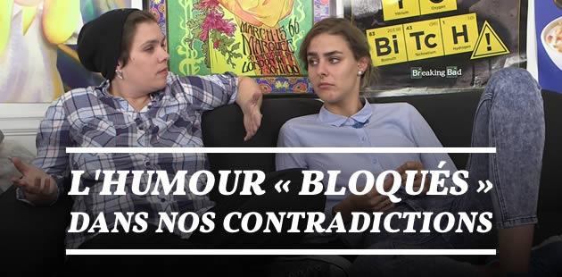 L'humour « Bloqués »… dans nos contradictions
