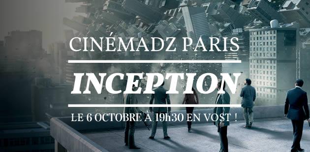 Cinémadz Paris — «Inception» le 6 octobre au MK2 bibliothèque