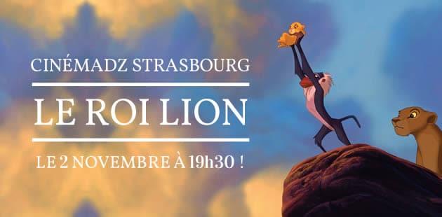 Cinémadz Strasbourg — «Le Roi Lion» le 2 novembre au Cinéma Vox
