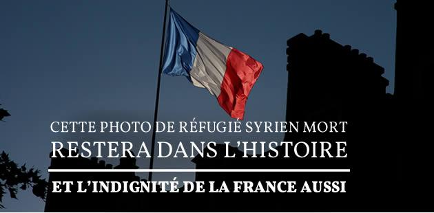 Cette photo de réfugié syrien mort restera dans l'Histoire, et l'indignité de la France aussi