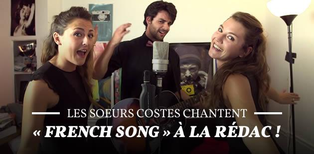 Les soeurs Costes chantent «French Song» à la rédac !