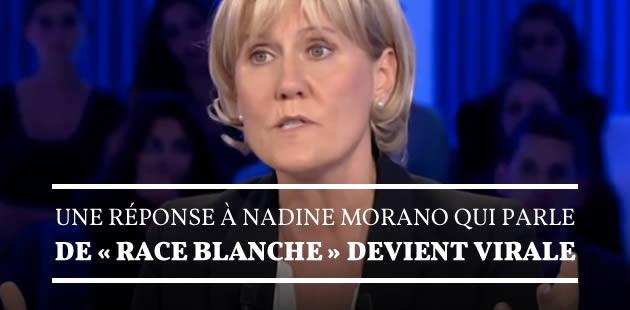 Une réponse à Nadine Morano, qui parle de «race blanche», devient virale