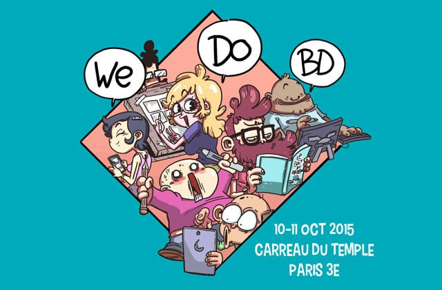 Le festival We Do BD 2015 (Festiblog), c'est ce week-end à Paris !