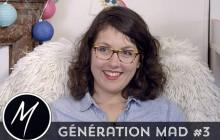 Génération Mad n°4 – Pourquoi as-tu fait ces études ?