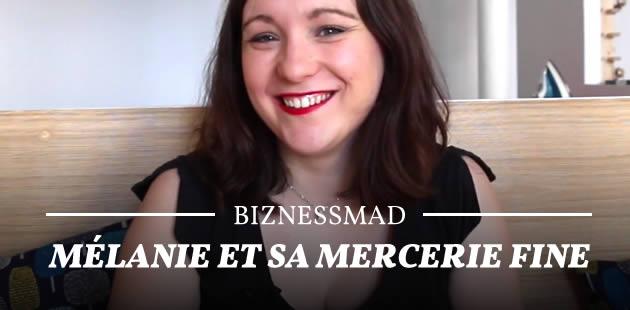 BiznessMad — Mélanie et sa Mercerie Fine