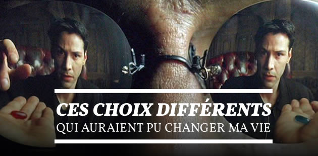 big-choix-differents-vie