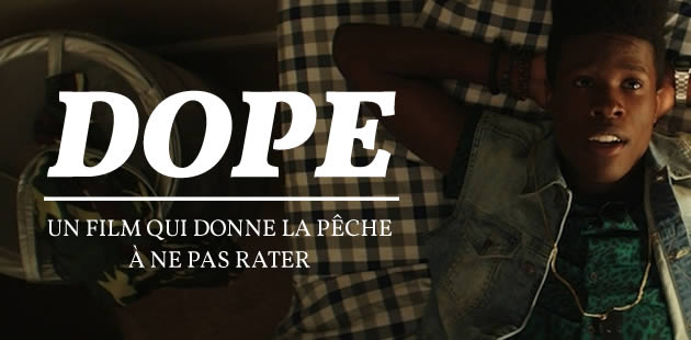 «Dope», un film qui donne la pêche, se dévoile dans un extrait en exclu !