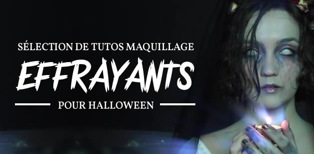 Sélection de tutos maquillage effrayants pour Halloween