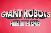 «Giant Robots from Outer Space», un chouette court-métrage d'animation français