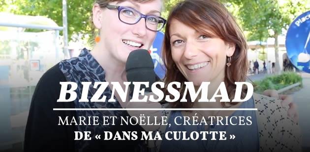 BiznessMad — Marie et Noëlle, créatrices de « Dans ma culotte »