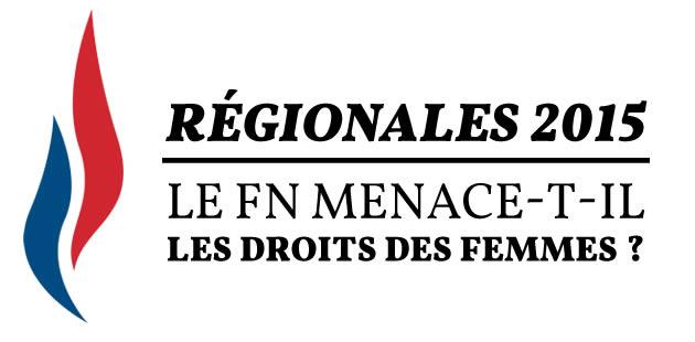 Régionales 2015 : le FN menace-t-il les droits des femmes ?