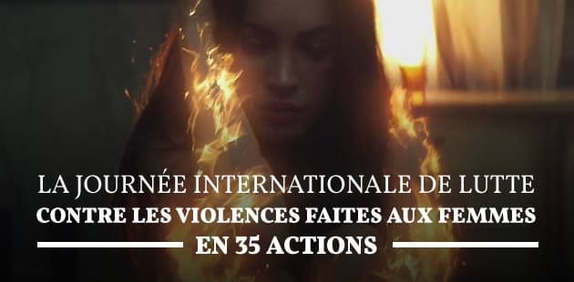 La Journée internationale de lutte contre les violences faites aux femmes en 35 actions